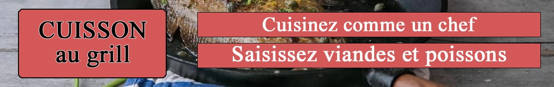 Poele cuisson speciale grillade